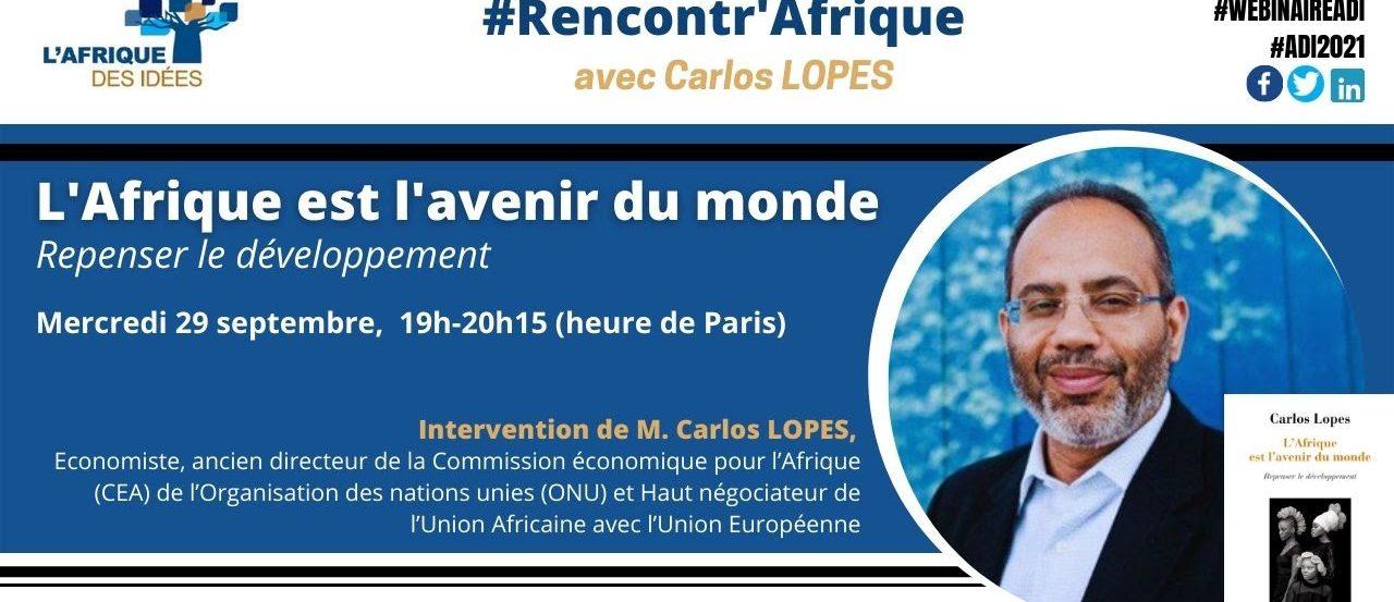 Carlos Lopes : «L'Afrique est l'avenir du monde»